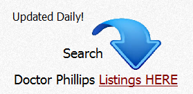 Search NEW Listings in Doctor Philliips Orlando, Florida